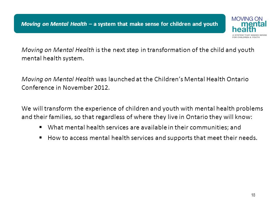 What mental health services are available in their communities; and