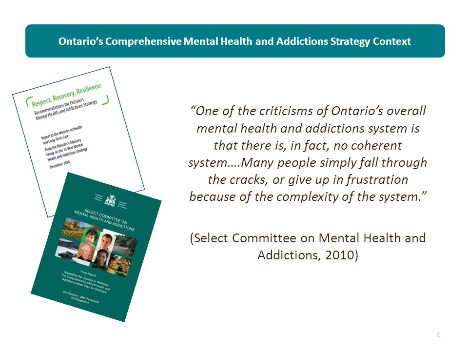 Ontario's Comprehensive Mental Health and Addictions Strategy Context