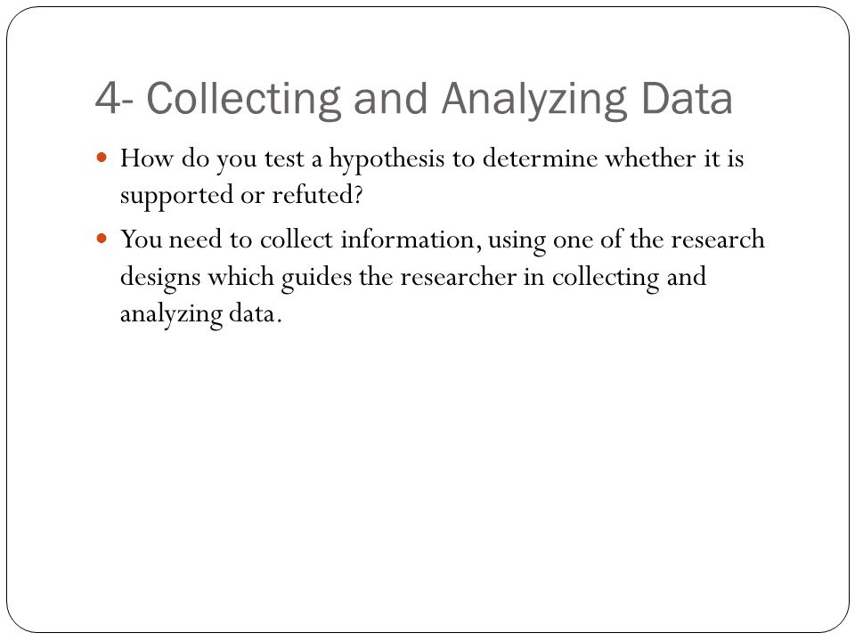 4- Collecting and Analyzing Data