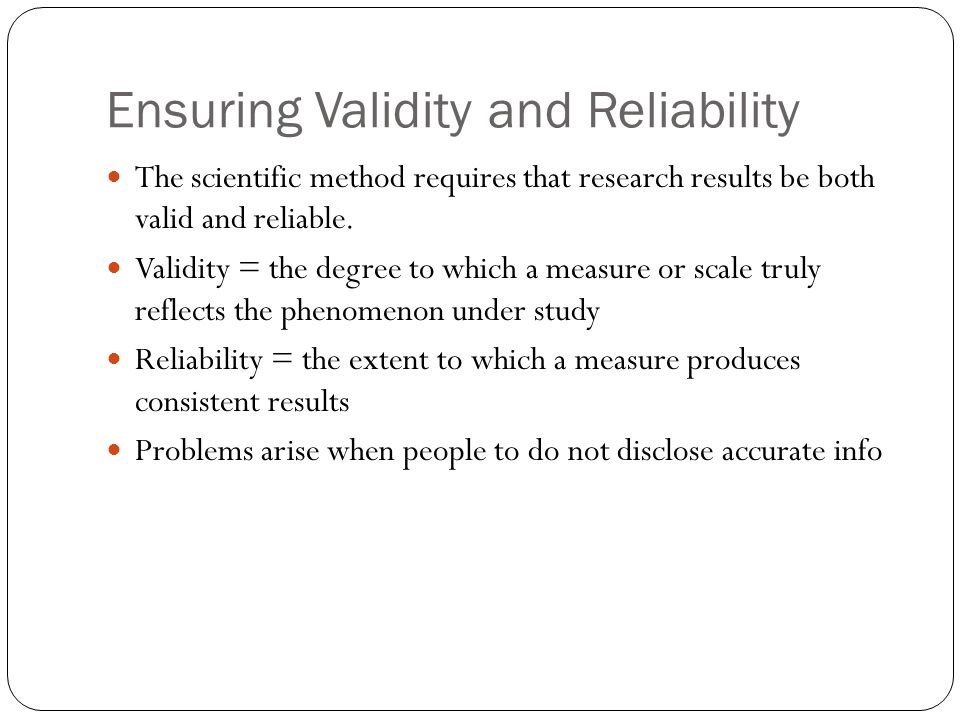 Ensuring Validity and Reliability