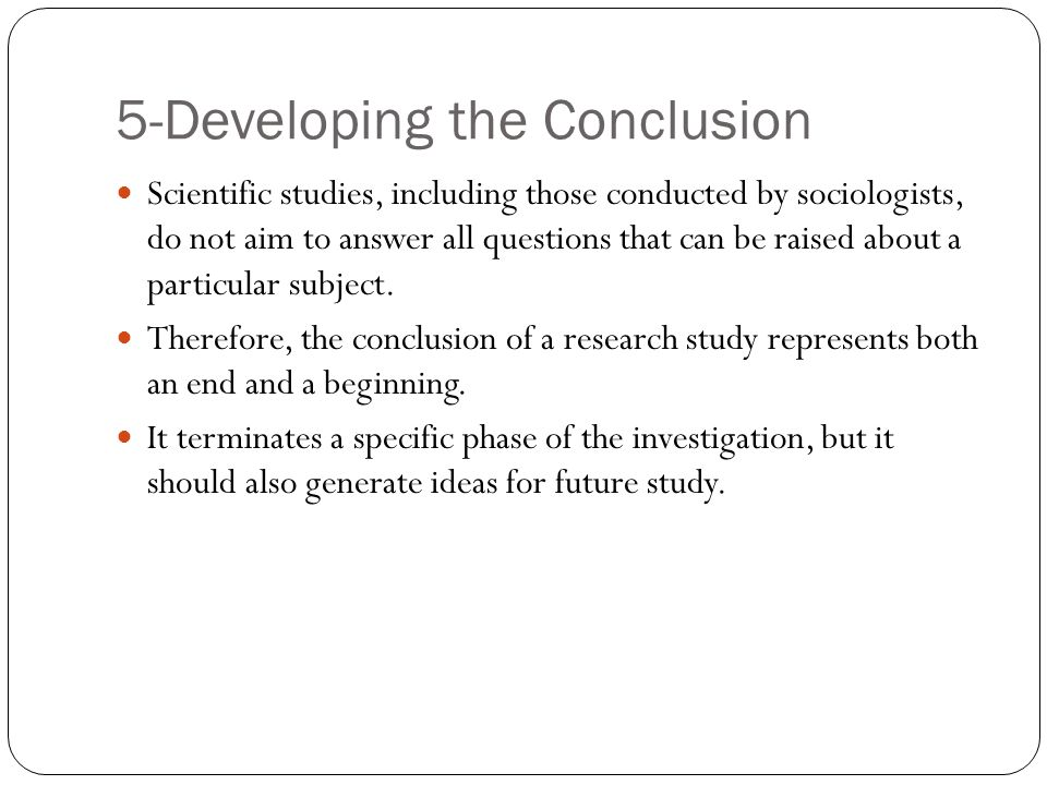 5-Developing the Conclusion
