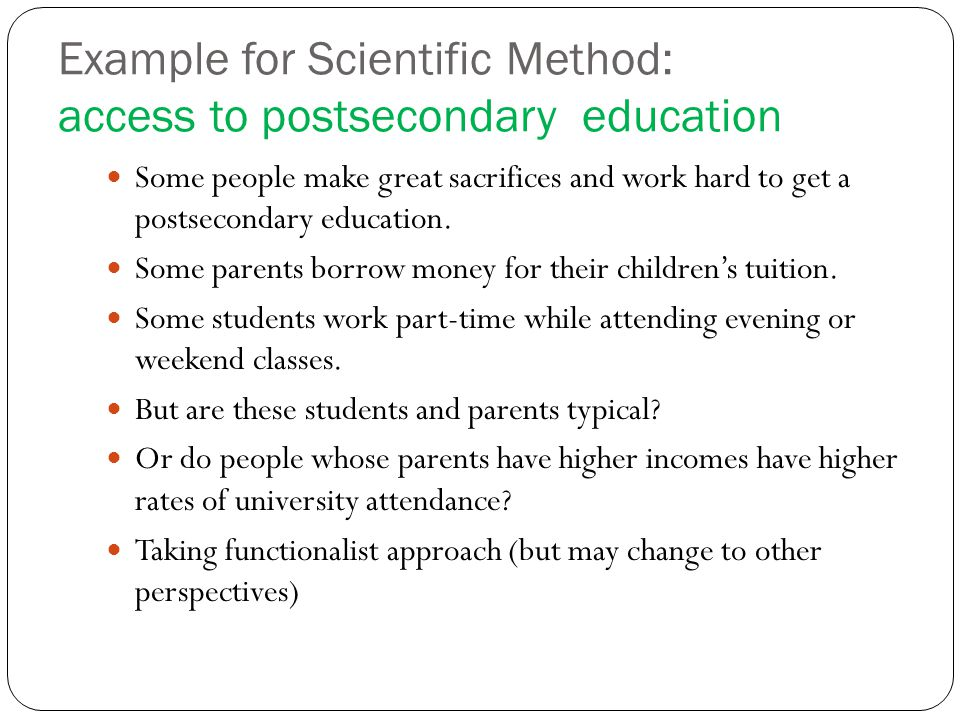 Example for Scientific Method: access to postsecondary education