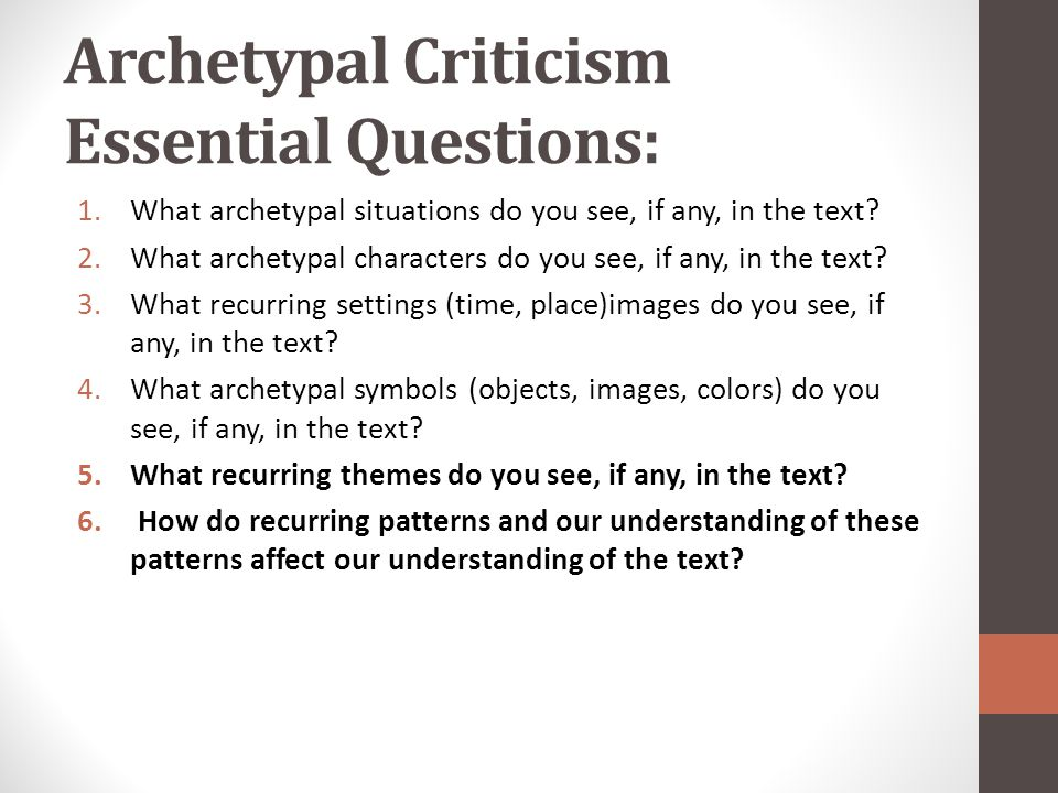 Archetypal Criticism Essential Questions: