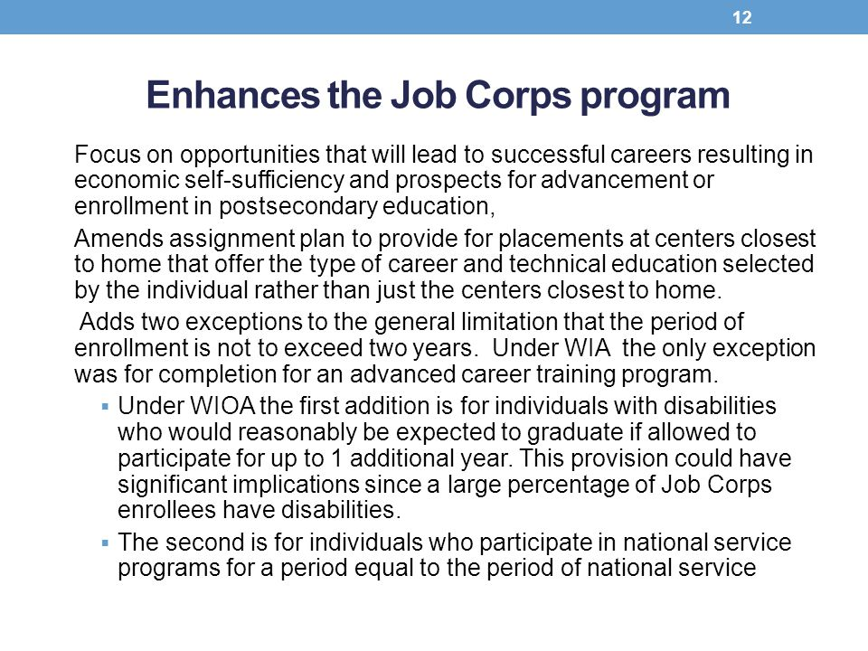 Enhances the Job Corps program