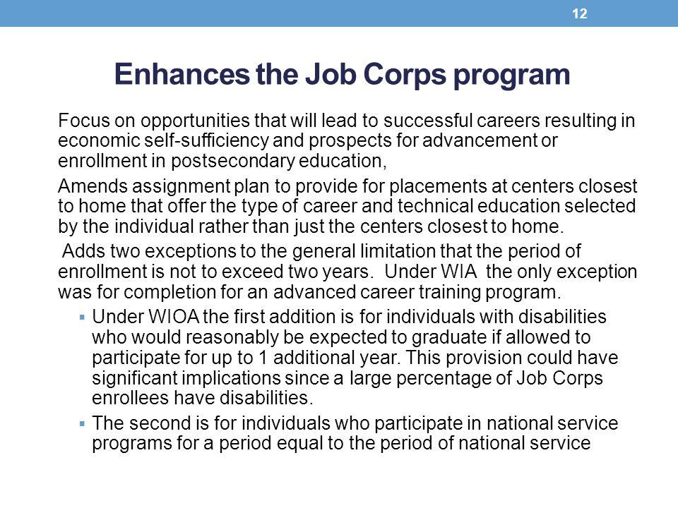 Enhances the Job Corps program