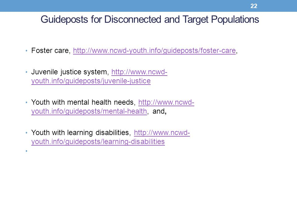Guideposts for Disconnected and Target Populations