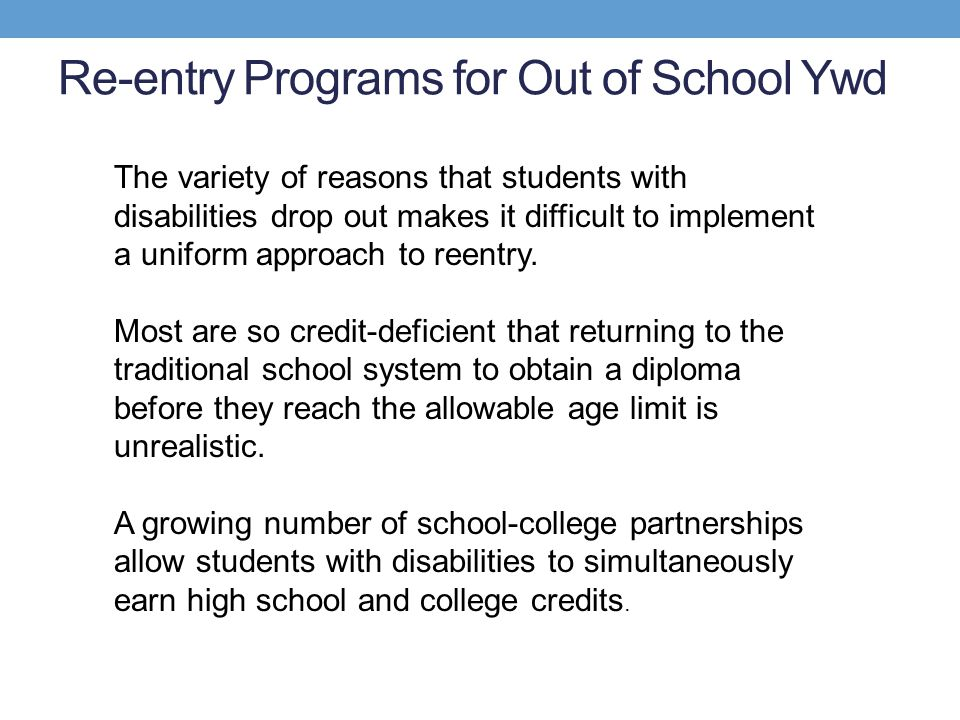 Re-entry Programs for Out of School Ywd