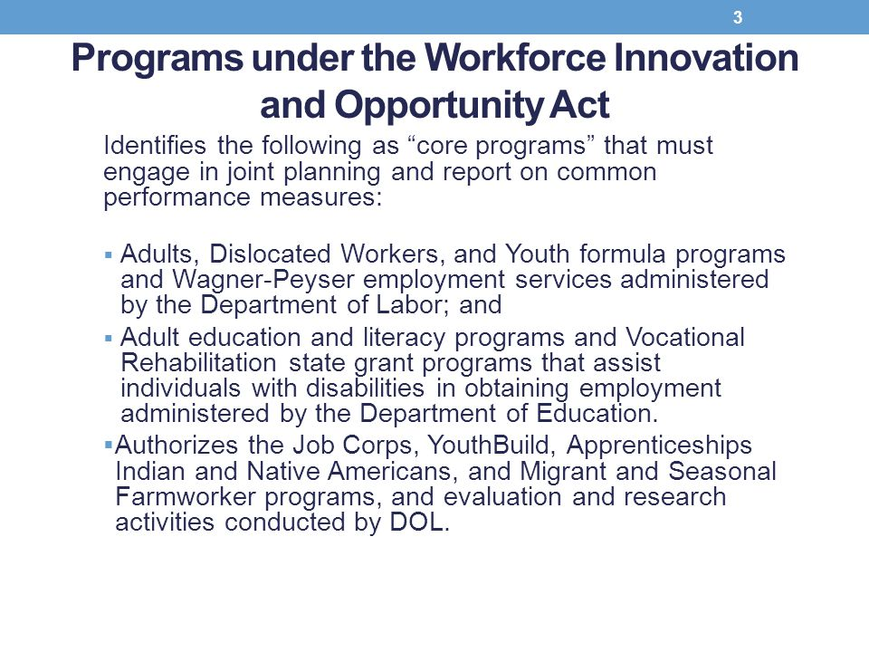 Programs under the Workforce Innovation and Opportunity Act