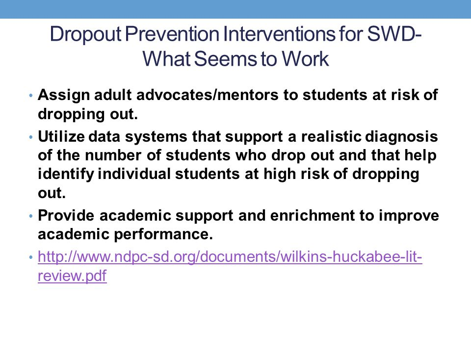 dropout review and intervention Freeman j, simonsen b examining the impact of policy and practice interventions on high school dropout and school completion rates: a systematic review of the literature rev educ res 201585(2):205-48.