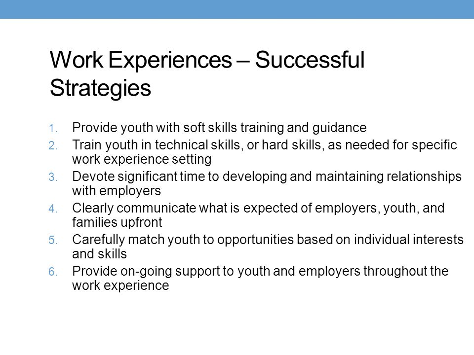 Work Experiences – Successful Strategies