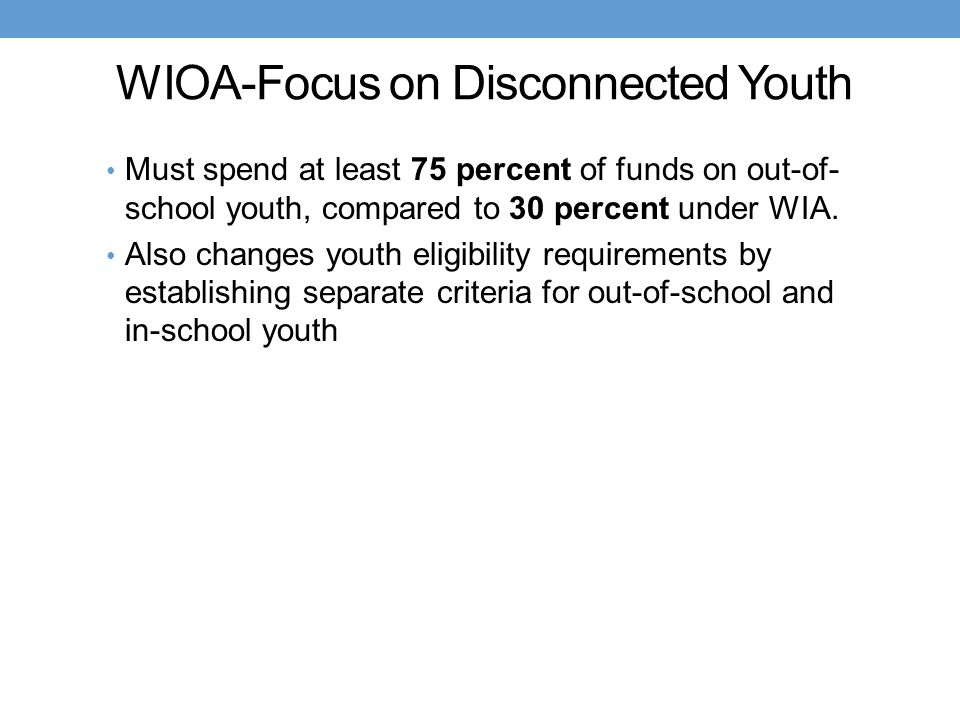 WIOA-Focus on Disconnected Youth