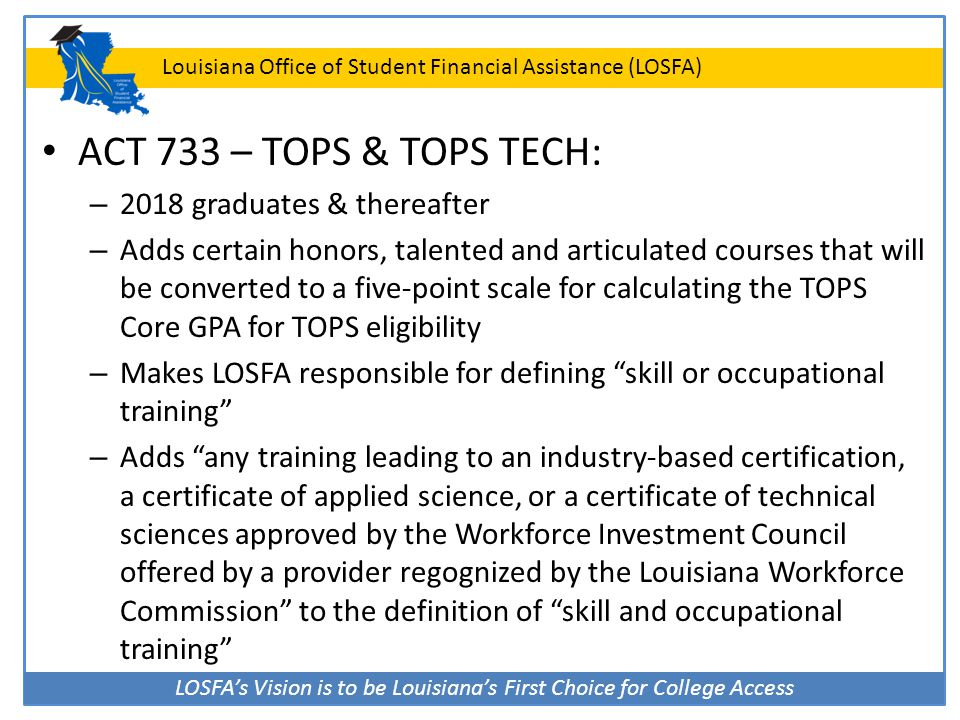 ACT 733 – TOPS & TOPS TECH: 2018 graduates & thereafter