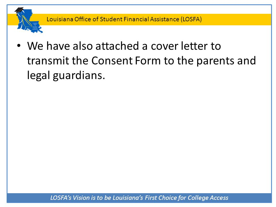 We have also attached a cover letter to transmit the Consent Form to the parents and legal guardians.