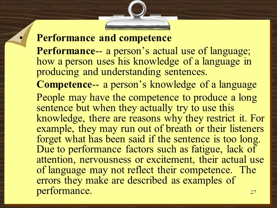 Performance and competence