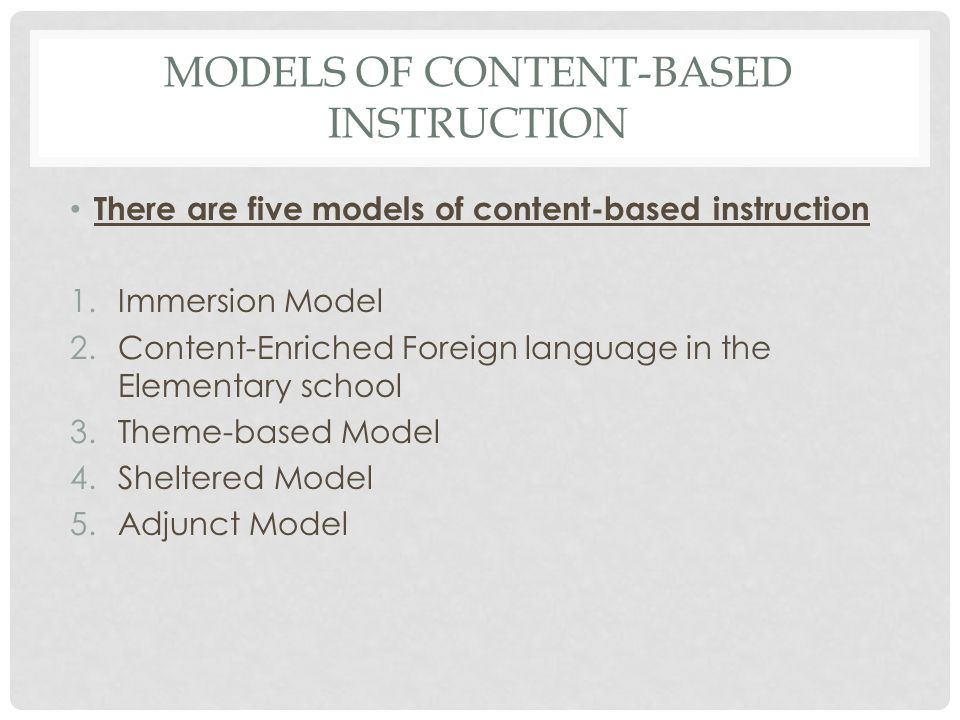 Models of Content-based instruction