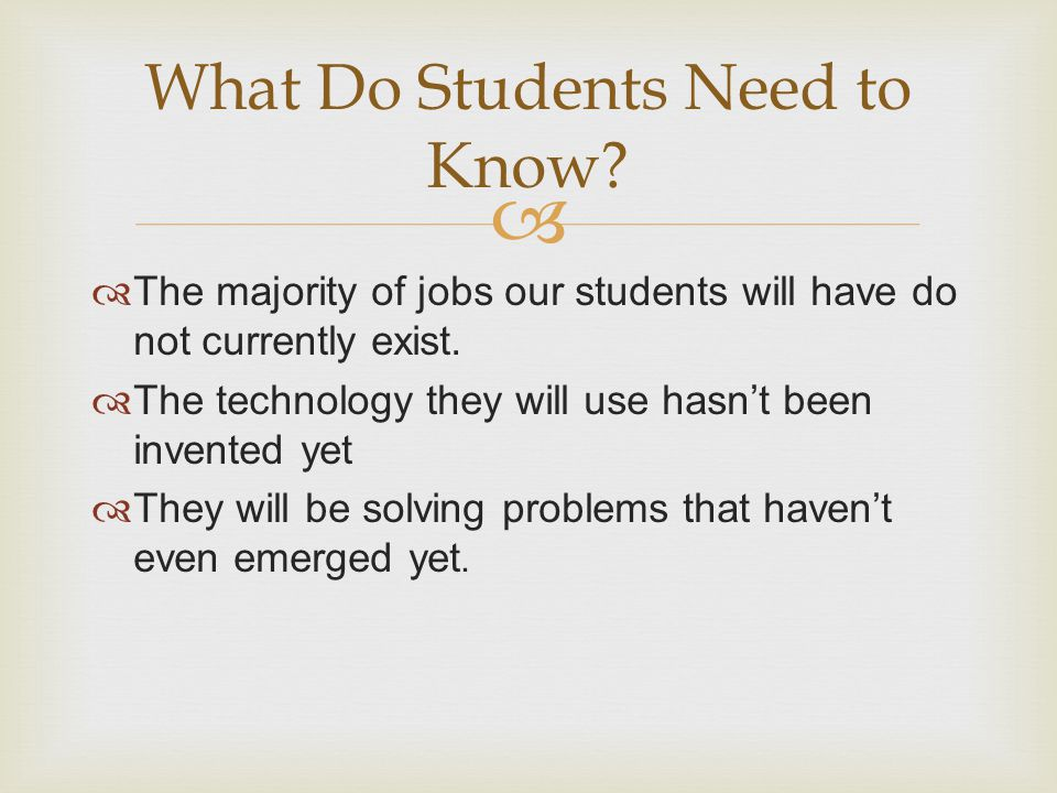 What Do Students Need to Know