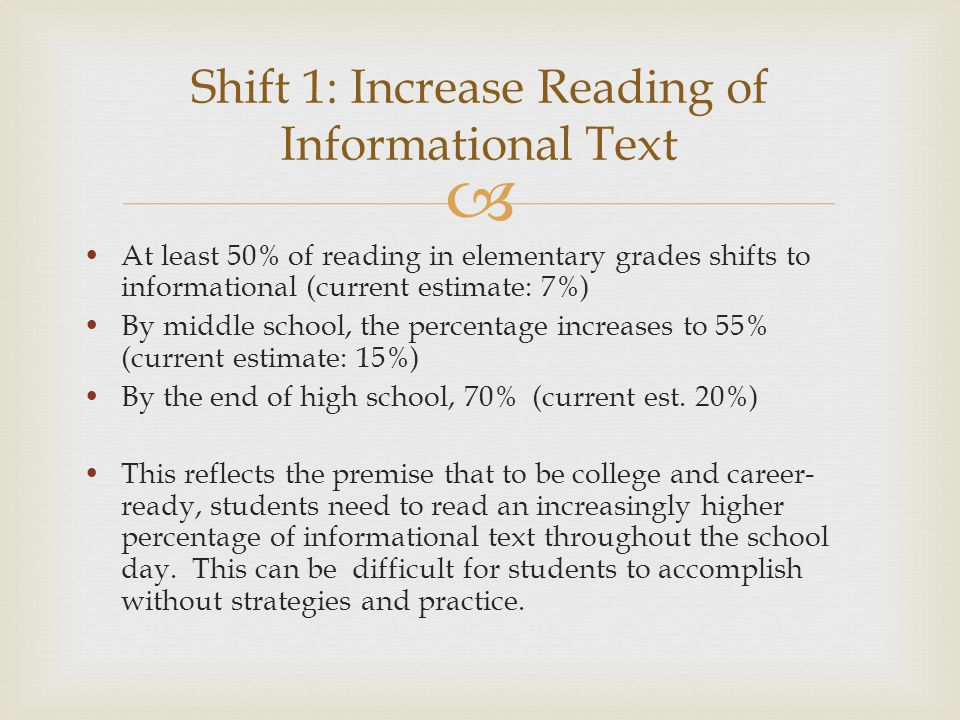 Shift 1: Increase Reading of Informational Text