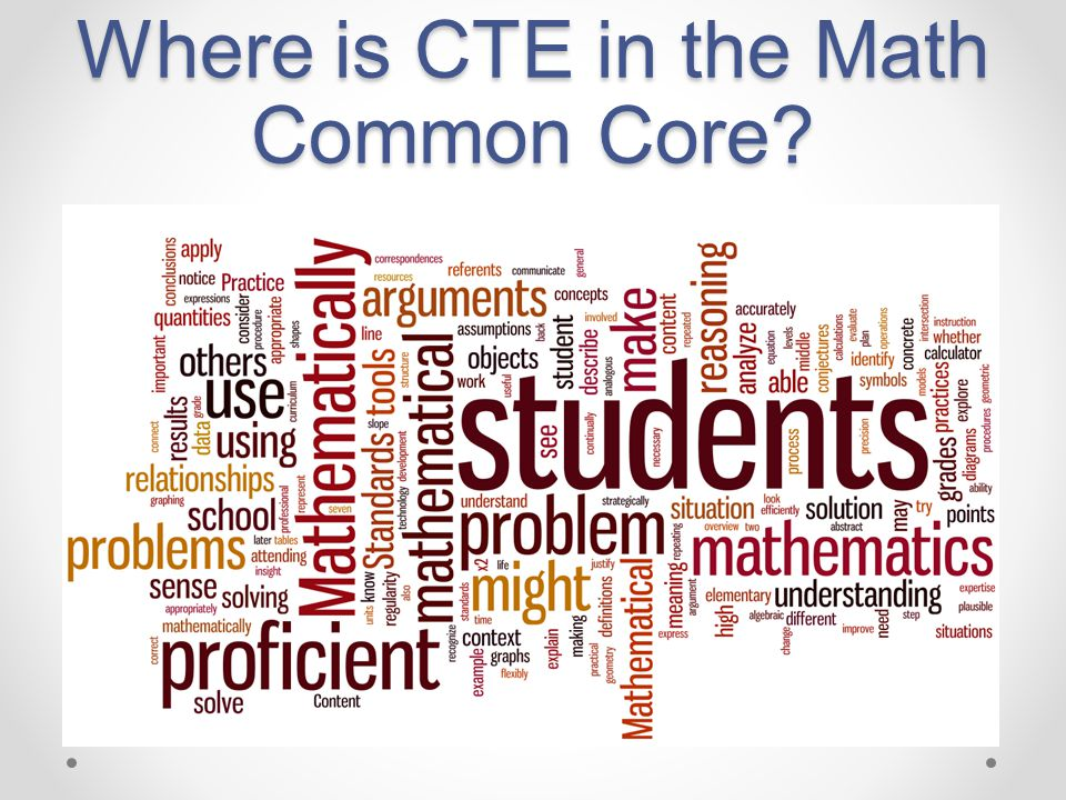 Where is CTE in the Math Common Core