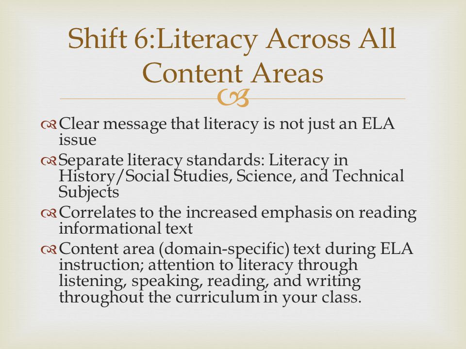 Shift 6:Literacy Across All Content Areas