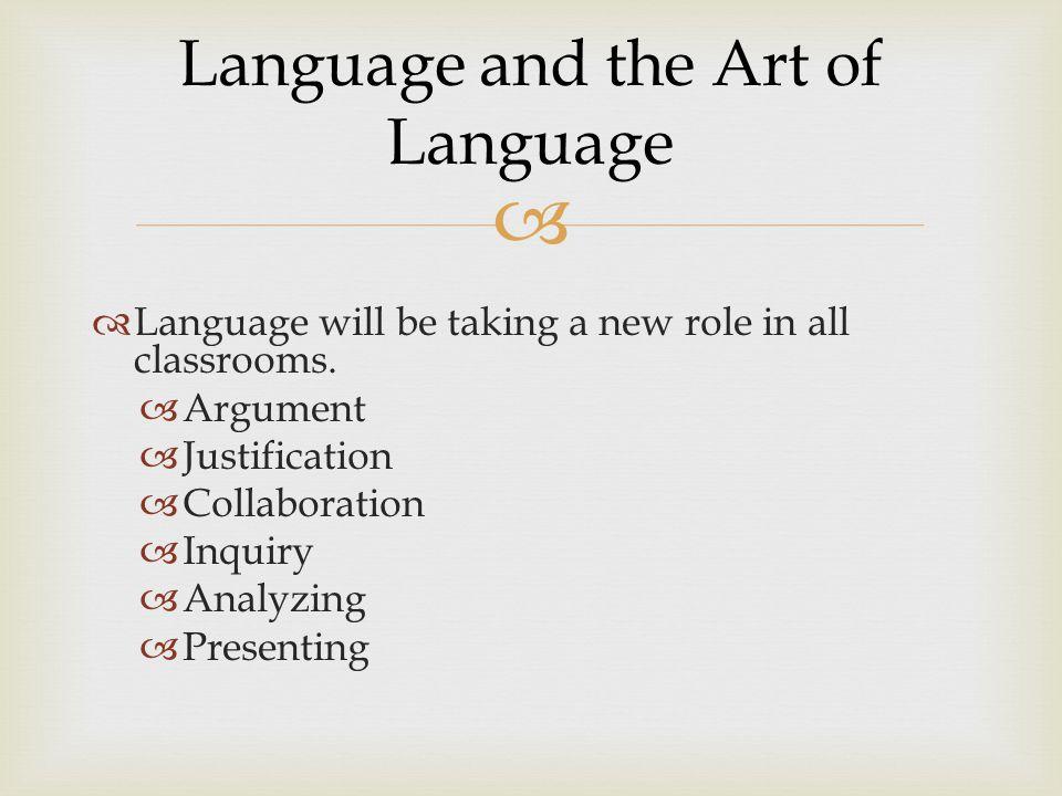 Language and the Art of Language