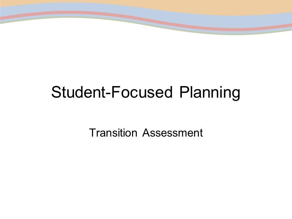 Student-Focused Planning