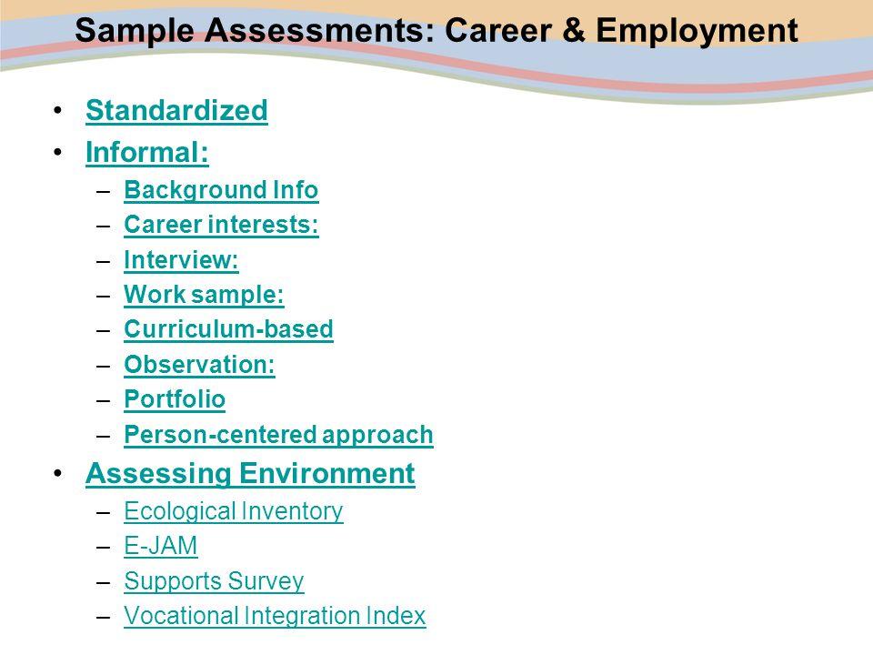 Sample Assessments: Career & Employment
