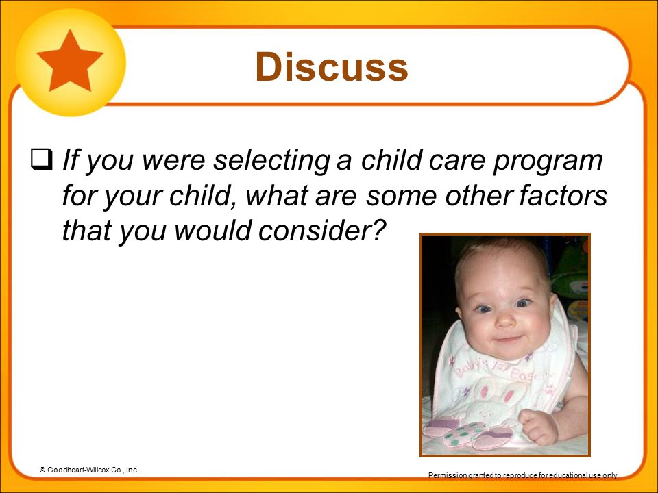 Discuss If you were selecting a child care program for your child, what are some other factors that you would consider