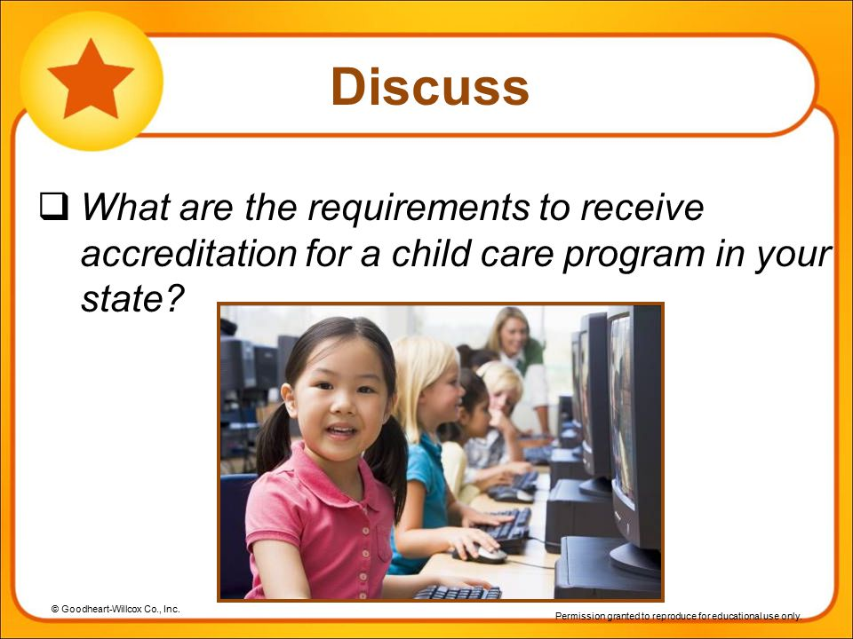 Discuss What are the requirements to receive accreditation for a child care program in your state