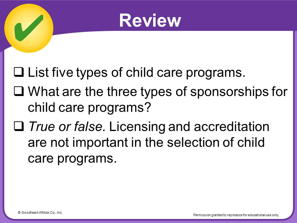 Review List five types of child care programs.