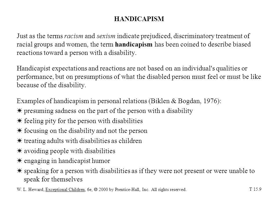 Examples of handicapism in personal relations (Biklen & Bogdan, 1976):