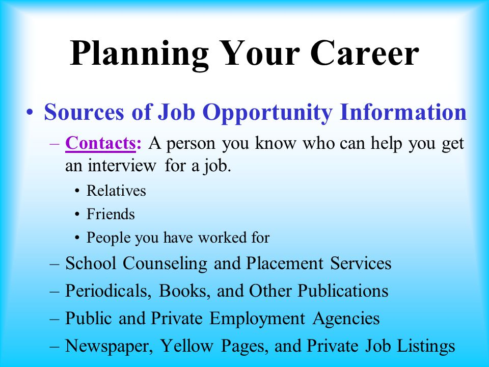 Planning Your Career Sources of Job Opportunity Information