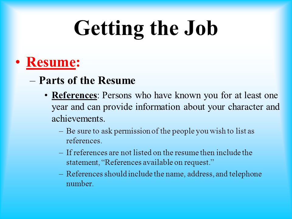 Getting the Job Resume: Parts of the Resume