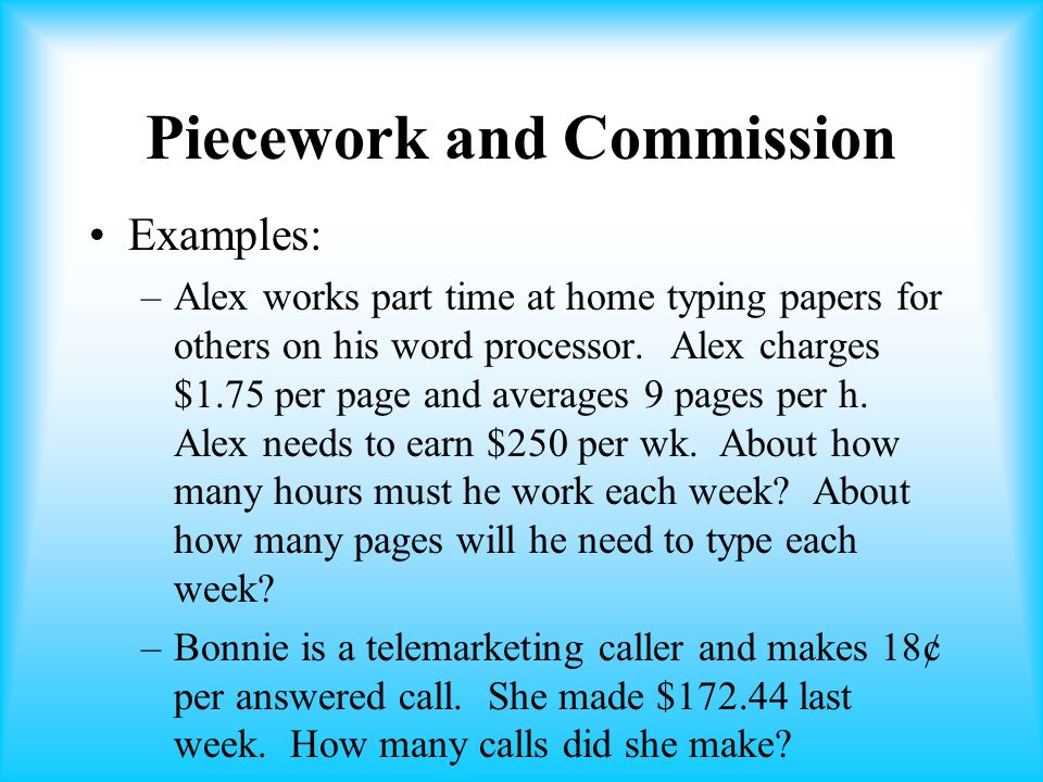 Piecework and Commission
