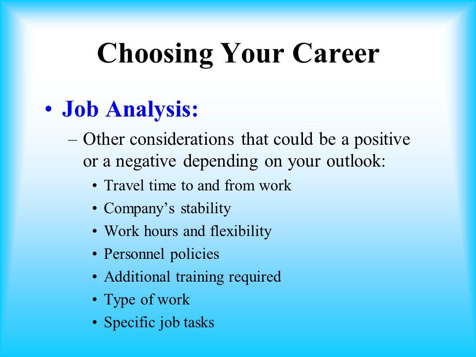 Choosing Your Career Job Analysis: