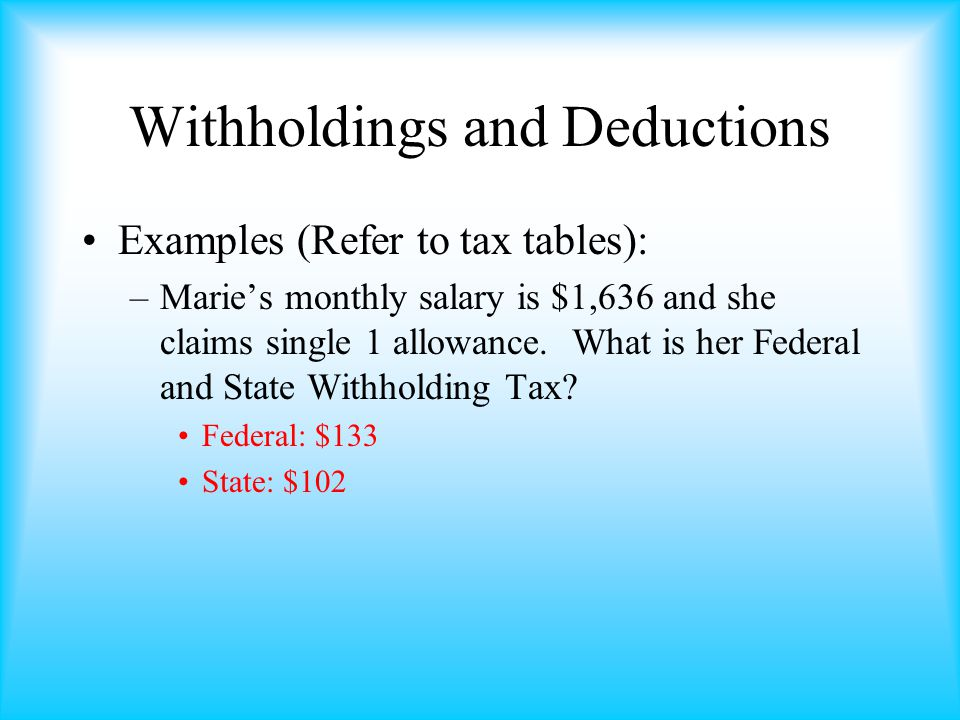 Withholdings and Deductions