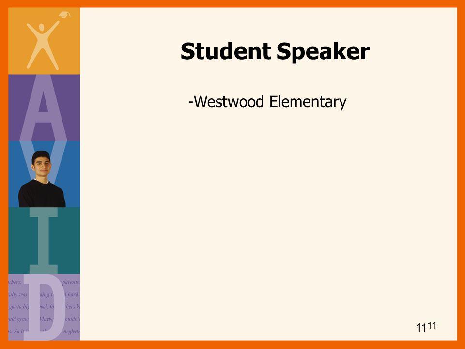 Student Speaker -Westwood Elementary 11 11