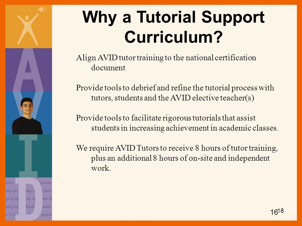 Why a Tutorial Support Curriculum