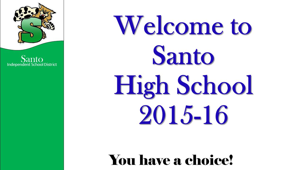 Welcome to Santo High School 2015-16