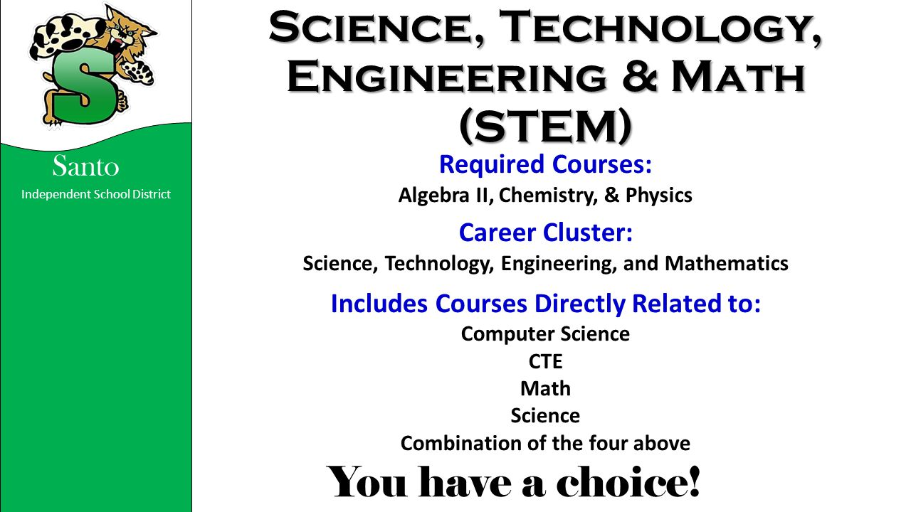 Science, Technology, Engineering & Math (STEM)