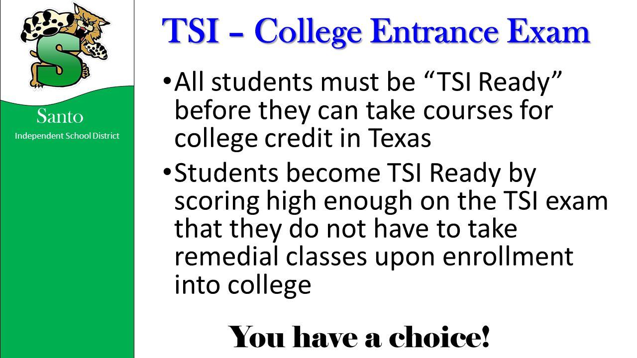 TSI – College Entrance Exam