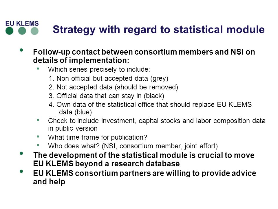 Strategy with regard to statistical module