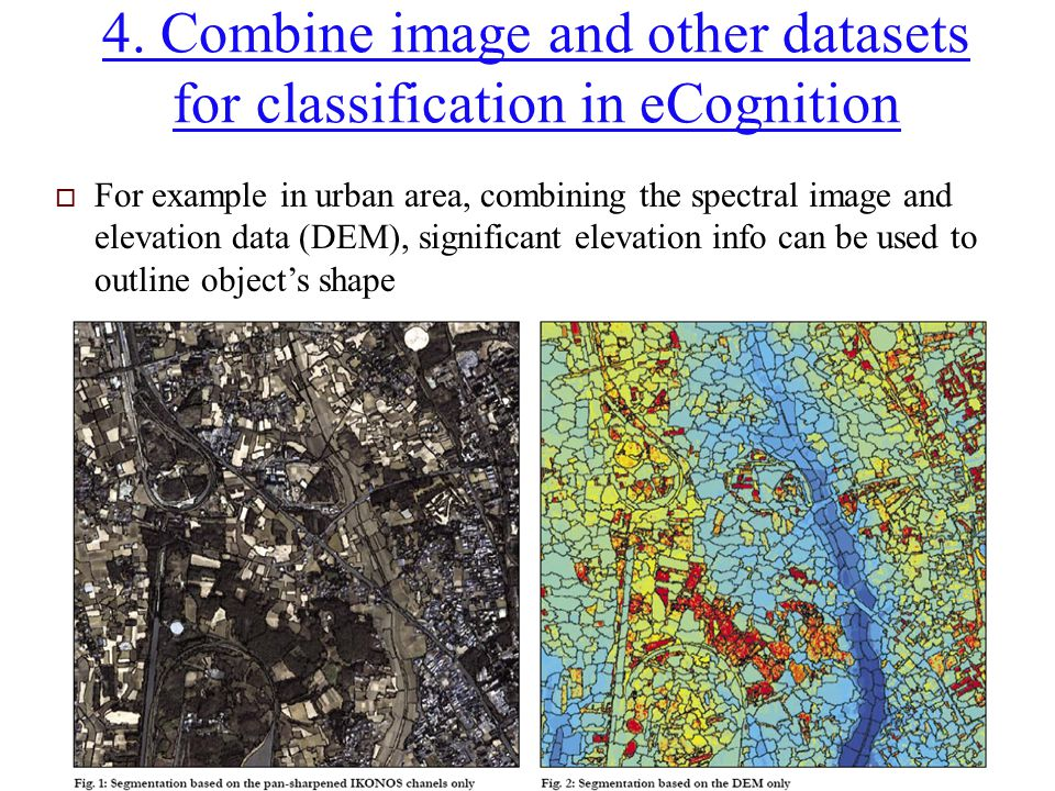 4. Combine image and other datasets for classification in eCognition