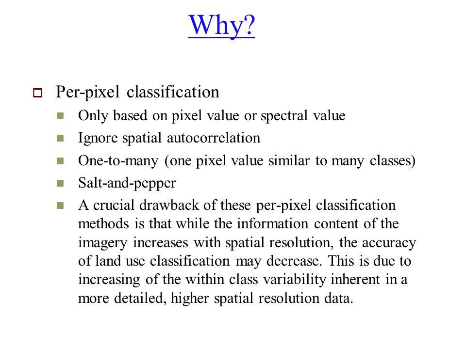 Why Per-pixel classification