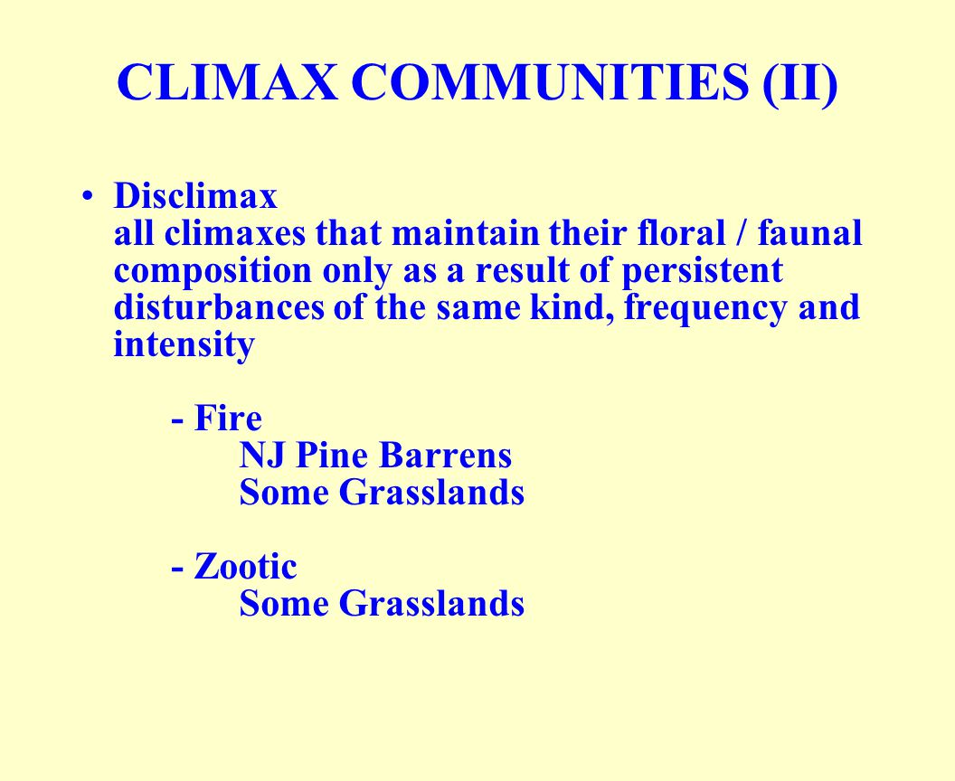 CLIMAX COMMUNITIES (II)
