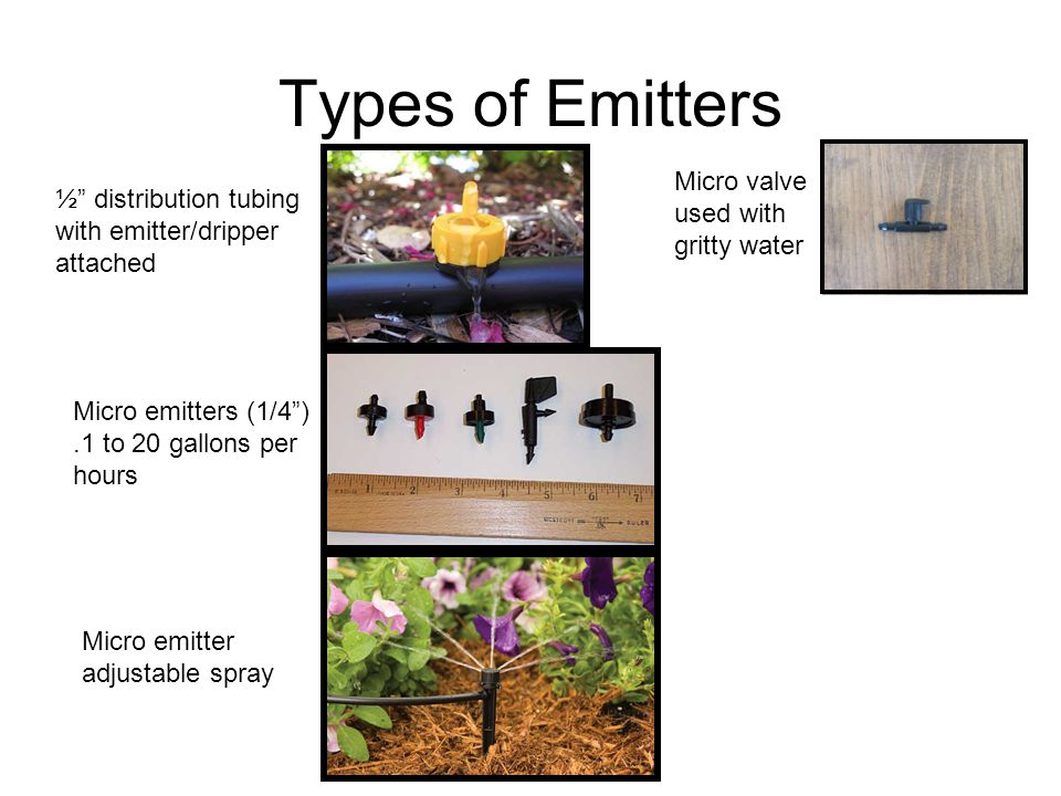 Types of Emitters Micro valve used with gritty water