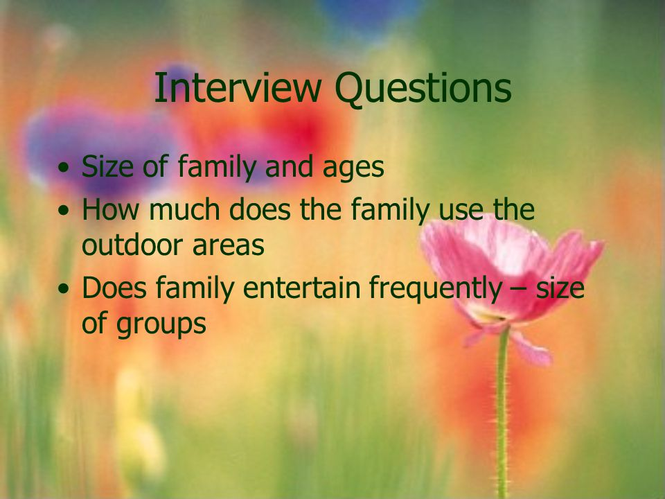 Interview Questions Size of family and ages