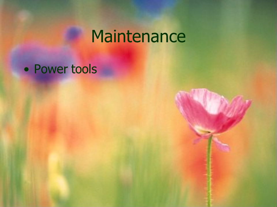 Maintenance Power tools