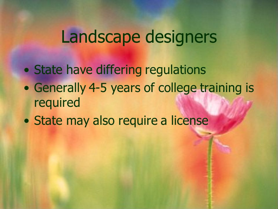 Landscape designers State have differing regulations