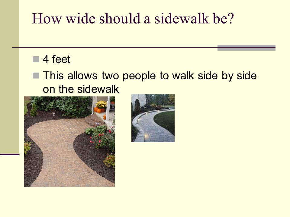 How wide should a sidewalk be