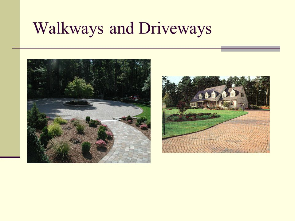 Walkways and Driveways